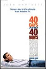 40 Days and 40 Nights - פרטי סרט : לא יכול בלי
