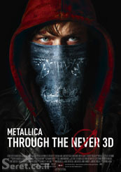 Metallica Through the Never - תמונה / פוסטר הסרט מטאליקה - Through the Never 3D